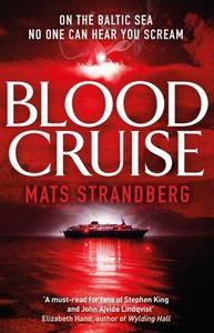 Blood Cruise (ebok) av Mats Strandberg