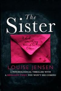 The Sister (ebok) av Louise Jensen