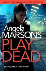 Play Dead (ebok) av Angela Marsons