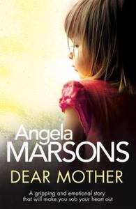 Dear Mother (ebok) av Angela Marsons