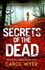 Secrets of the Dead (ebok) av Carol Wyer