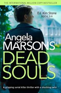 Dead Souls (ebok) av Angela Marsons