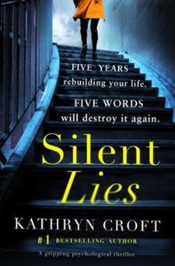 Silent Lies (ebok) av Kathryn Croft