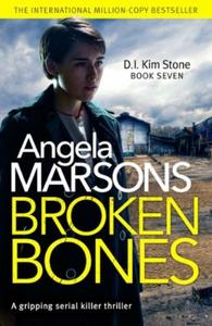 Broken Bones (ebok) av Angela Marsons