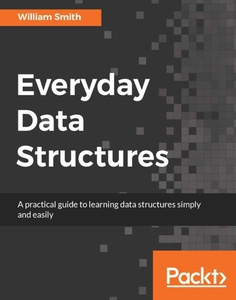Everyday Data Structures (e-bok) av William Smi