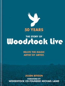 50 Years: The Story of Woodstock Live (ebok)