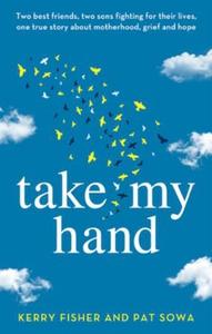 Take My Hand (ebok) av Kerry Fisher, Pat Sowa