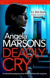 Deadly Cry (ebok) av Angela Marsons