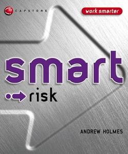 Smart Risk (e-bok) av Andrew Holmes