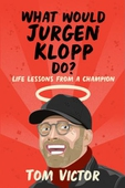 What Would Jurgen Klopp Do?