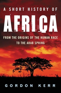 A Short History of Africa (e-bok) av Gordon Ker