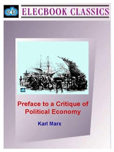 Preface to a Critique of Political Economy (e-b