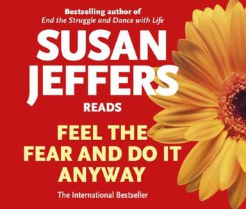 Feel the Fear and Do It Anyway (lydbok) av Su