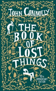 The Book of Lost Things Illustrated Edition (