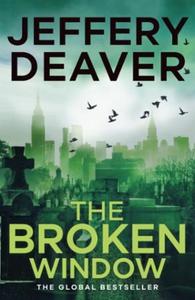 The Broken Window (ebok) av Jeffery Deaver