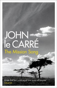 The Mission Song (ebok) av John Le Carré
