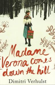 Madame Verona Comes Down The Hill (e-bok) av Di