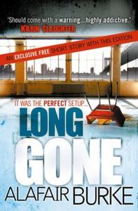Long Gone (ebok) av Alafair Burke