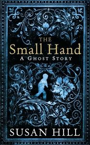 The Small Hand (e-bok) av Susan Hill