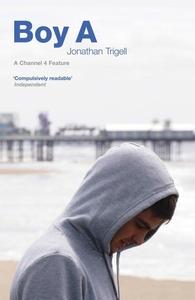 Boy A (e-bok) av Jonathan Trigell