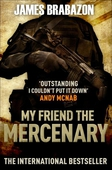 My Friend The Mercenary