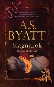 Ragnarok (e-bok) av A. S. Byatt, A.S. Byatt