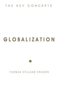 Globalization (e-bok) av Thomas Hylland Eriksen
