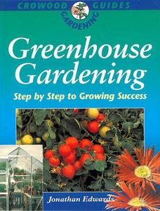 Greenhouse Gardening (e-bok) av Jonathan Edward