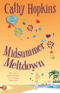 Midsummer Meltdown (e-bok) av Cathy Hopkins