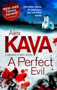 A Perfect Evil (ebok) av Alex Kava