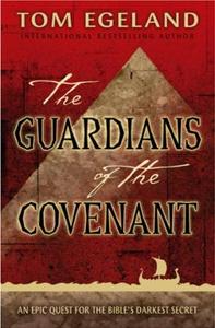 The Guardians of the Covenant (ebok) av Tom E