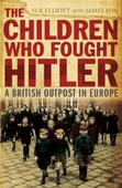 The Children who Fought Hitler