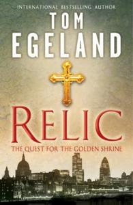 Relic (ebok) av Tom Egeland