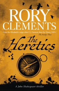 The Heretics (ebok) av Rory Clements