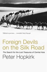 Foreign Devils on the Silk Road (ebok) av Pet