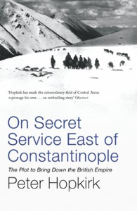 On Secret Service East of Constantinople (ebo