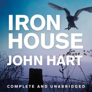 Iron House (lydbok) av John Hart