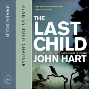 The Last Child (lydbok) av John Hart