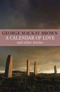 A Calendar of Love (ebok) av George Mackay Br