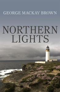 Northern Lights (ebok) av George Mackay Brown