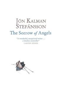 The Sorrow of Angels (ebok) av Jón Kalman Ste
