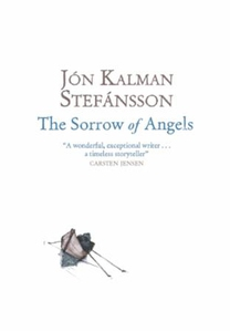 The Sorrow of Angels (ebok) av Jón Kalman Ste