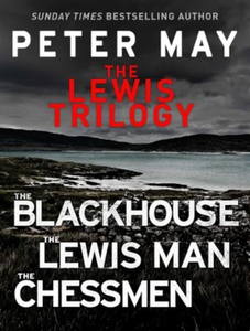 The Lewis Trilogy (ebok) av Peter May