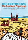The Santiago Pilgrimage