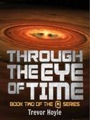 Through the Eye of Time
