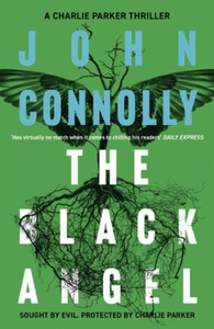The Black Angel (ebok) av John Connolly