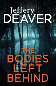 The Bodies Left Behind (ebok) av Jeffery Deav