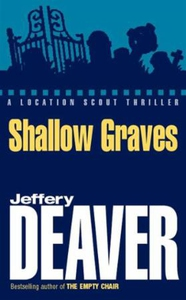 Shallow Graves (ebok) av Jeffery Deaver