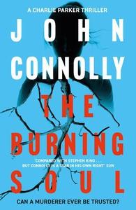 The Burning Soul (ebok) av John Connolly