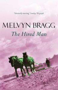 The Hired Man (ebok) av Melvyn Bragg